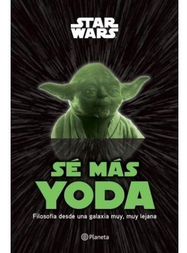 Imagen 1 de 2 de Libro Sé Más Yoda - Disney