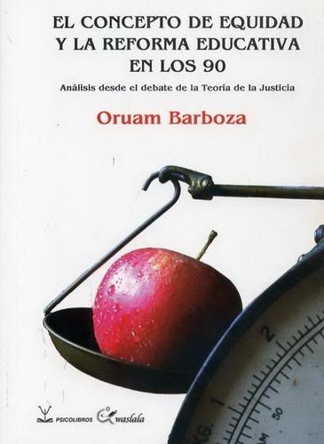 Concepto De Equidad Y La Reforma Educati