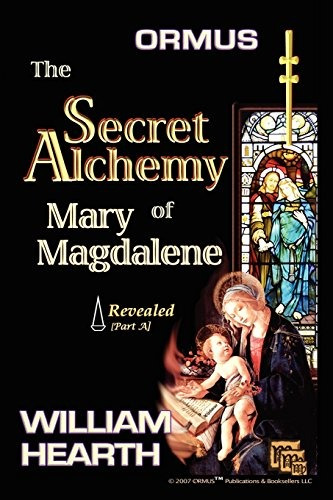 Book : Ormus: The Secret Alchemy Of Mary Magdalene - Reve...