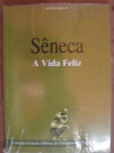 Livro Sêneca - A Vida Feliz - #43 - Neb *