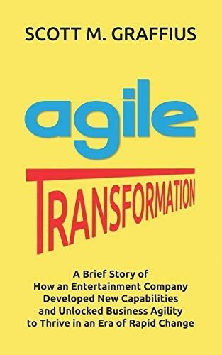 Book : Agile Transformation A Brief Story Of How An...