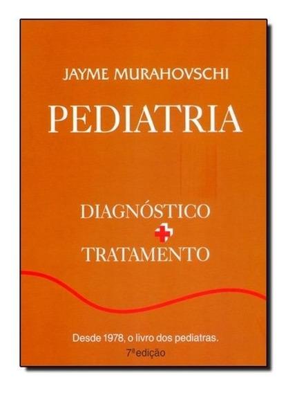 Pediatria: Diagnóstico+tratamento
