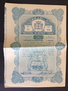 Apólice Titulo Prefeitura Distrito Federal 800 Cruzeiros