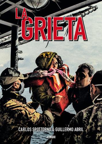 La Grieta, Carlos Spottorno, Astiberri