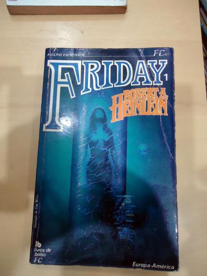 Friday 1 Robert A. Heinlein Livro Ficção Científica Ótimo