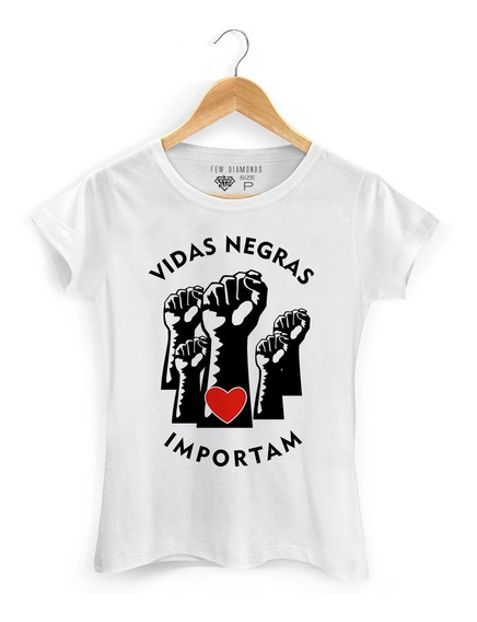 Camiseta Camisa Vidas Negras Importam Black Lives Matter