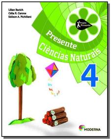Projeto Presente: Ciencias Naturais - 4o Ano