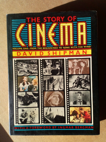 Fretegrátis Livro The Story Of Cinema David Shipman