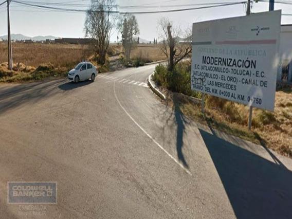 Terreno En Venta, Atlacomulco, Estado De México