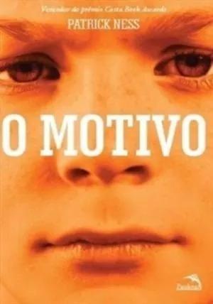 O Motivo (trilogia Mundo Em Caos #1) Novo