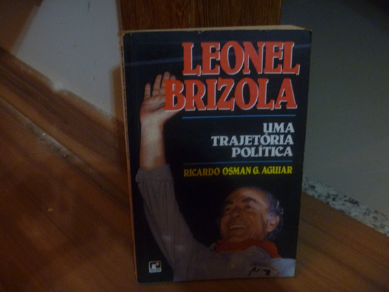 Livro Leonel Brizola Uma Trajetória Política 19, Envio 10,