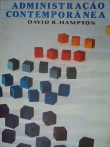 Livro Administração Contemporânea David R. Hampton