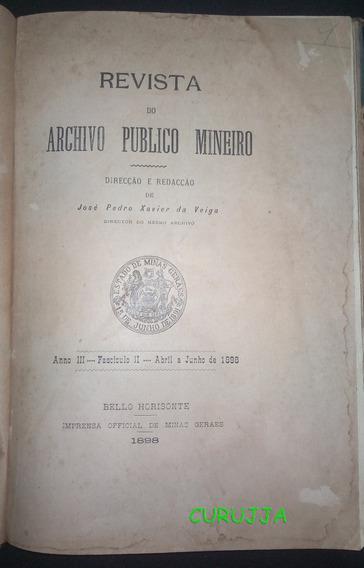 Revista Do Arquivo Público Mineiro 1898 Ano 3 Fasciculo 2