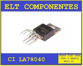 Ci La78040 - La 78040 - B - Circuito Integrado