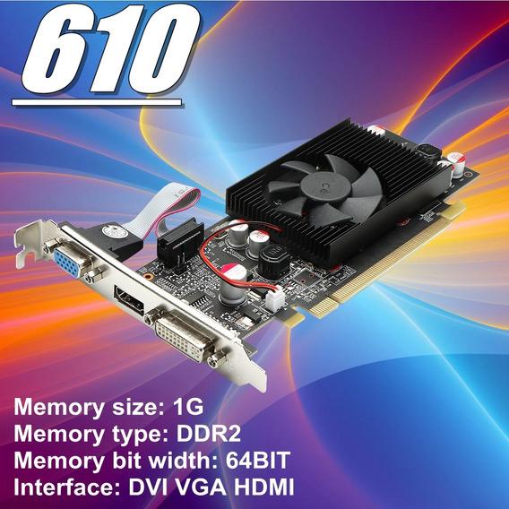 Placa Gráfica 610 1g Ddr2 Gf119 64bit 2500mhz Pci Express 2.