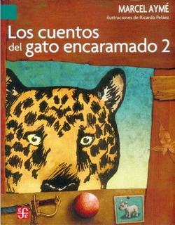 Libro : Los Cuentos Del Gato Encaramado 2 (a La Orilla De...