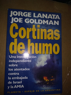 Cortinas De Humo. Jorge Lanata. Edición Grande. Edit Planet