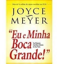 Eu E Minha Boca Grande Joyce Meyer - Livro