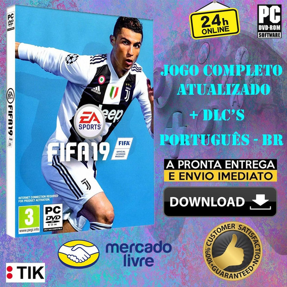 Fifa 2019 - Completo - Todas Dlc