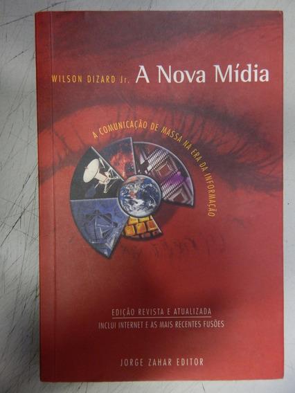A Nova Midia - A Comunicação De Massa Na Era Da Informação