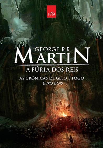 A Fúria Dos Reis - As Crônicas De Gelo E Fogo - Livro Dois