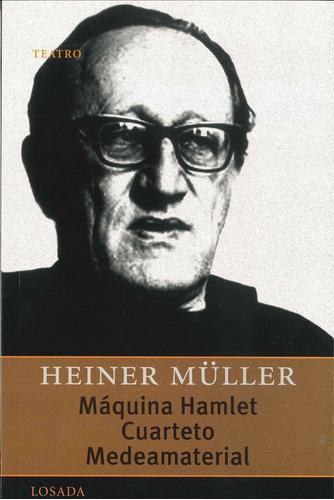 Maquina Hamlet. Modeamaterial - Müller - Losada