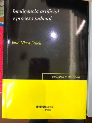 Inteligencia Artificial Y Proceso Judicial. Jordi Nieva