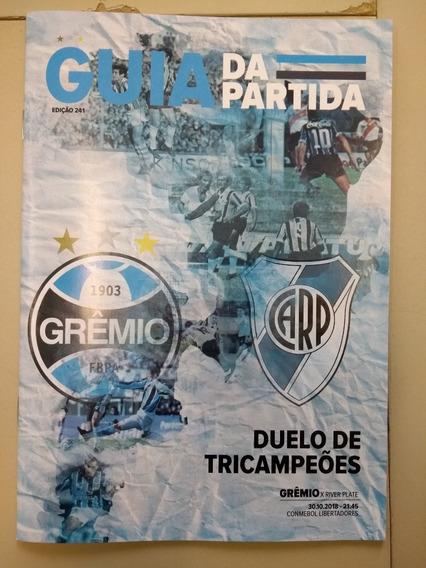 Guia Da Partida 241 - Grêmio X River Plate - 2018
