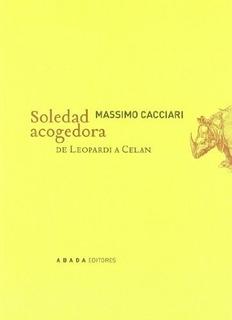 Soledad Acogedora, Massimo Cacciari, Abada