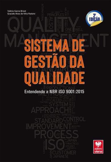Livro Sistema De Gestão Da Qualidade.nbr Iso 9001:2015
