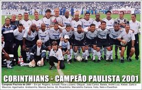 Poster Do Corinthians - Campeão Paulista De 2001