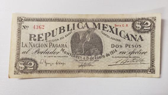 Billete De La Revolucion 2 Pesos Monterrey 1914