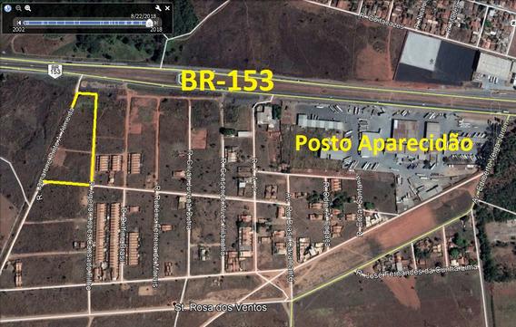 Area 7.925m² (frente Br-153) Setor Rosa Dos Ventos