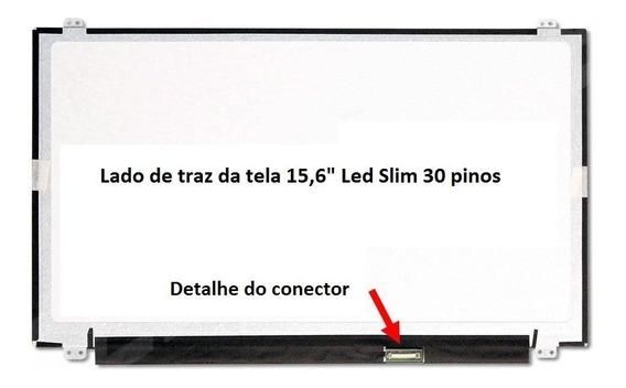 Tela 15.6 Led Slim 30 Pinos Brilho - Risco