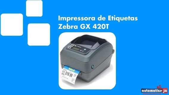 Impressora Zebra Gx420t Com Cutter - Garantia De 6 Meses