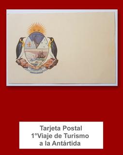 Tarjeta Postal Estampilla 1° Viaje De Turismo A La Antártida