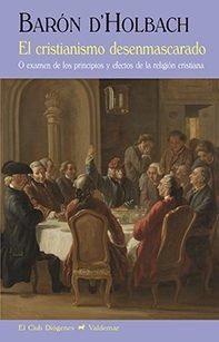 El Cristianismo Desenmascarado, Baron D'holbach, Valdemar