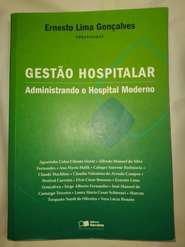 Imagem 1 de 3 de Livro Gestão Hospitalar Administrando O Hospital Moderno