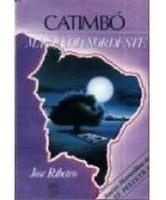 Livro Catimbó Magia Do Nordeste Autor :josé Ribeiro