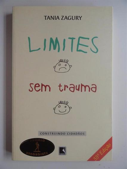 Limites Sem Trauma - Tania Zagury - Excelente Estado