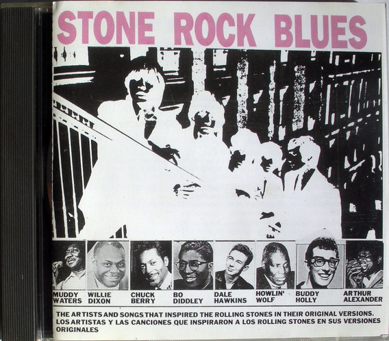 Stone Rock Blues - Waters Dixon Berry - Wolf - Cd Nacional