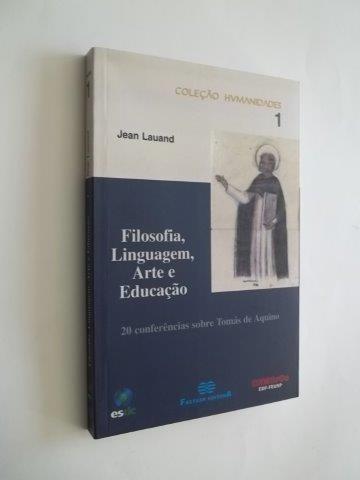 * Livro Filosofia Linguagem Arte E Educação Jean Lauand