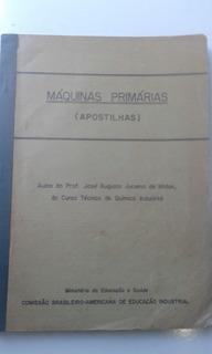 Livro/apostila - Máquinas Primárias - José Augusto Juruena D