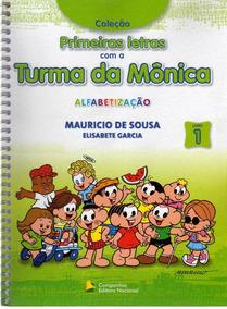Primeiras Letras Com A Turma Da Mônica Alfabetização - Vol.1