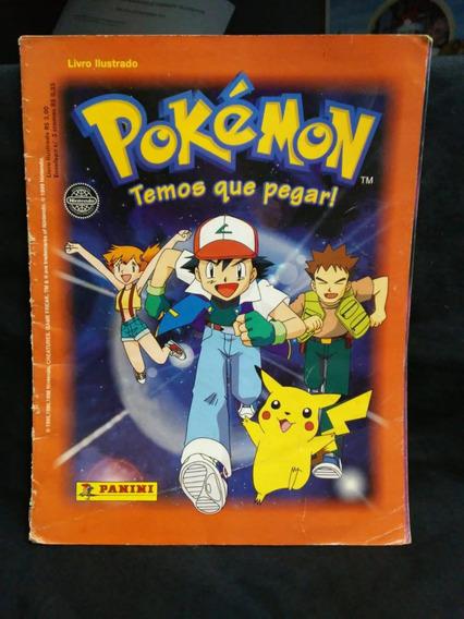Álbum De Figurinhas Pokémon Temos Que Pegar! Incompleto