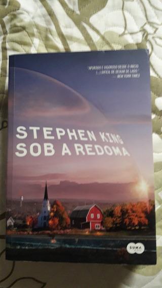 Livro: Sob A Redoma (stephen King)