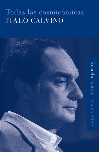 Imagen 1 de 3 de Todas Las Cosmicómicas, Italo Calvino, Siruela