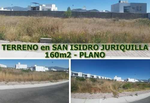 Se Vende Hermoso Terreno Plano De 160 M2 En San Isidro Juriquilla, Ganelo!
