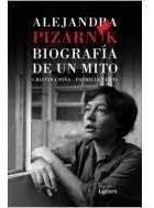Imagen 1 de 2 de Alejandra Pizarnik Biografia De Un Mito