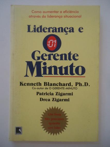 Liderança E O Gerente Minuto - Kenneth Balnchard - Zigarmi